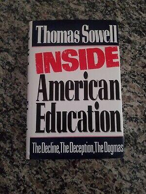 Inside American Education by Thomas Sowell (hardback)