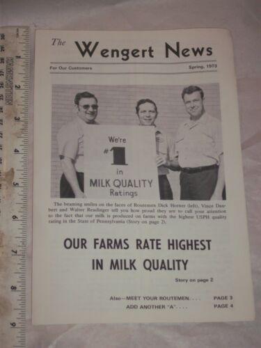 """"""" The Wengert News """"  for our customers Spring, 1973 Milton Hershey Dairy Farms"""