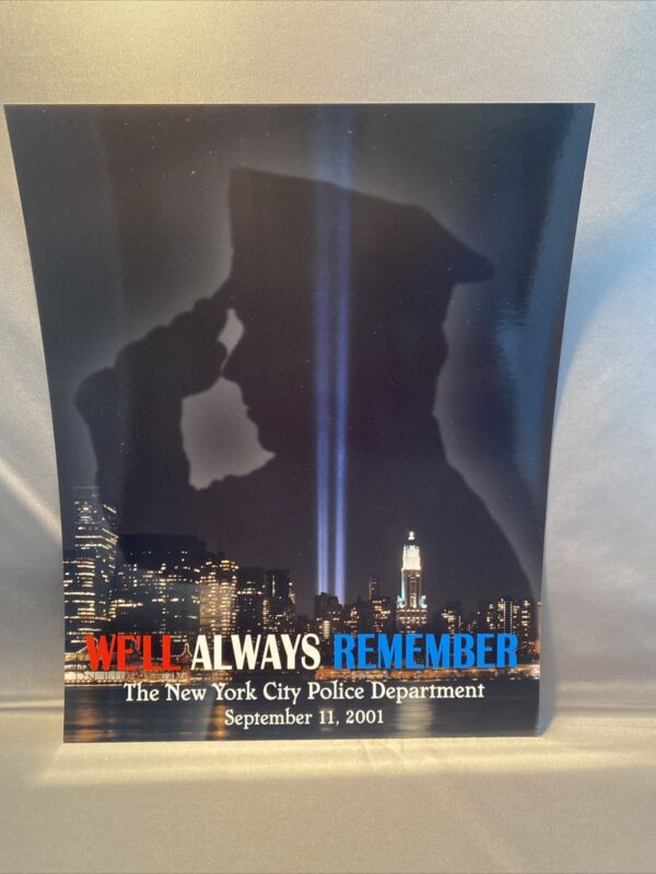 """RARE NYPD Series """"WE'LL ALWAYS REMEMBER"""" SEPTEMBER 11th, 2001 8x10 PHOTO"""