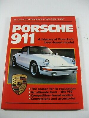 PORSCHE 911 HISTORY OF PORSCHE'S BEST LOVED MODEL BEEKMAN - Consumer