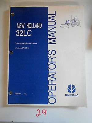 New Holland 32lc Loader Tna Tla Tractor Operation Operators Owners Manual