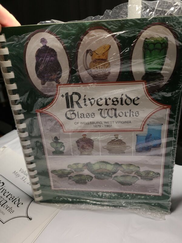 Book and Price Guide Riverside Glass Works Wellsburg West Virginia 1879 - 1907