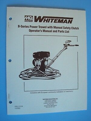 Mq Whiteman B-series Power Trowel W Manual Safety Clutch Op.manual Parts List