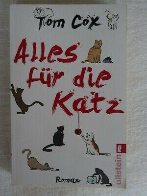 Alles für die Katz von Tom Cox (2010, Taschenbuch) (Allen Cox)