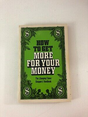 How to Get More For Your Money - Kevin McCormally (1981, Paperback) (How To Get More Money)