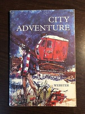 CITY ADVENTURE by JAMES WEBSTER - GINN AND COMPANY - P/B - 1970 - UK POST £3.25](Party City Webster)