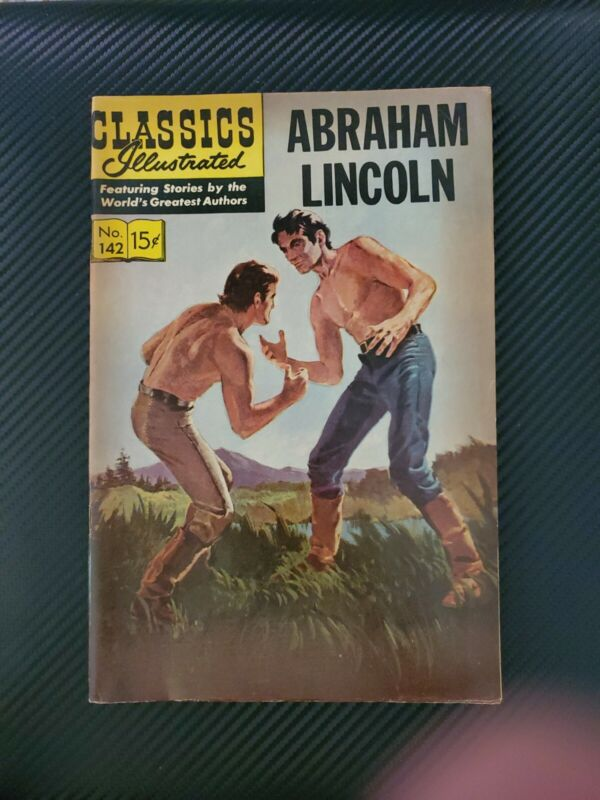 CLASSICS ILLUSTRATED #142 - ABRAHAM LINCOLN - July 1965 Issue - Vintage!
