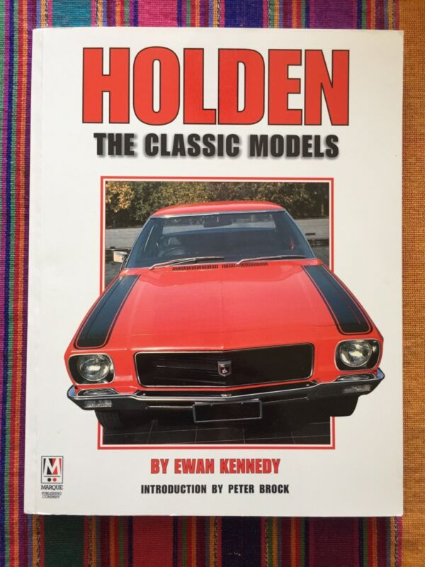 HOLDEN The Classic Models Book Ewan Kennedy