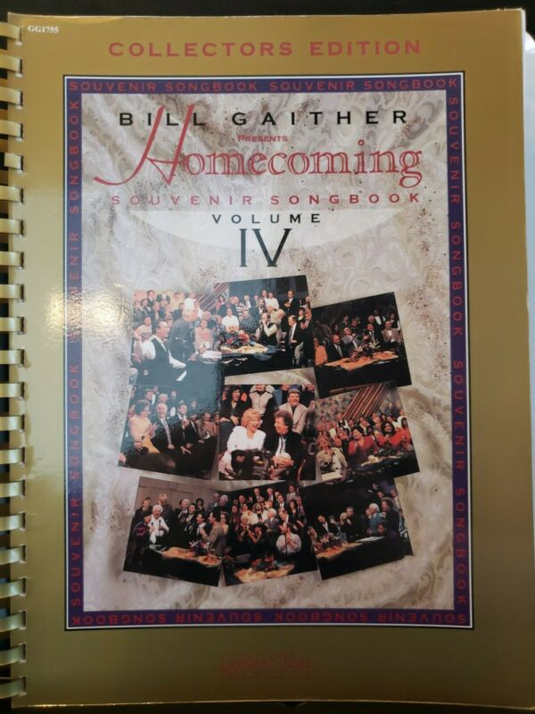 Gaither Homecoming Souvenir Songbook Volume IV Collector
