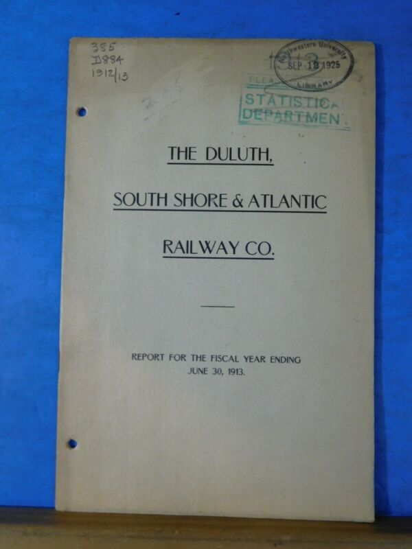 Duluth South Shore & Atlantic Railway Co Annual Report 1913