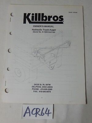 Owners Manual Farm Book Killbros Hydraulic Truck Auger D-1952 And Up