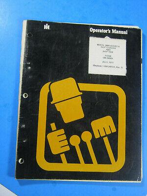 International 3600 A Pay Loader Hoe 1977 Backhoe Operators Manual Ih