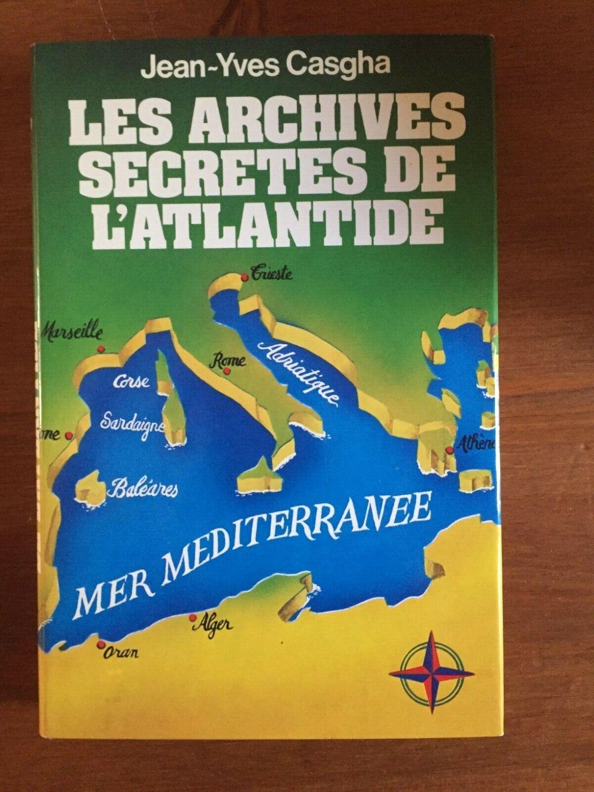 Les Archives secrètes de l'Atlantide - Jean Pierre Casgha