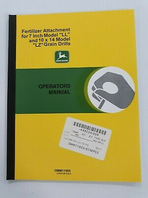 John Deere Fertilizer Attachment 7 Model L 10x14 Model Lz Grain Drills Manual
