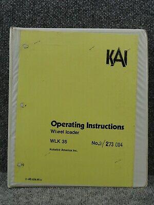 Kobelco Wlk35 Wlk 35 Front End Wheel Loader Operating Instructions Manual