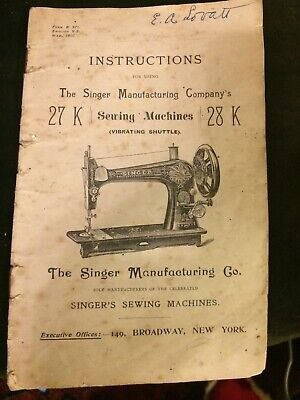 Antique 1900 SINGER SEWING MACHINE 27 K & 28 K INSTRUCTION HAND BOOK MANUAL  for sale  Shipping to Nigeria