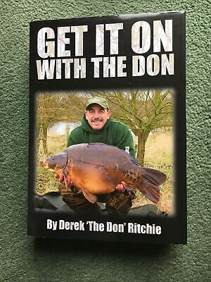Get it on with the Don by Derek 'The Don, Ritchie New Hardback carp book