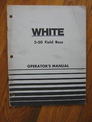 White 2-50 Field Boss Tractor Operators Manual Original