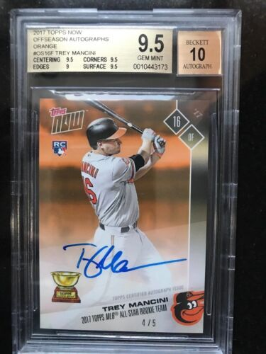 Trey Mancini Auto 2017 Topps Now Rc Mlb All Star Rookie /5 Auto Bgs 9.5 Pop 1