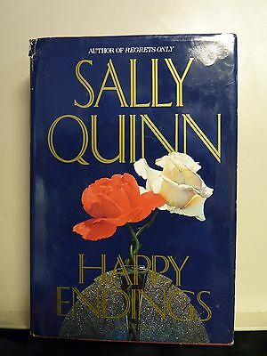 Happy Endings By Sally Quinn  1991  Hardcover