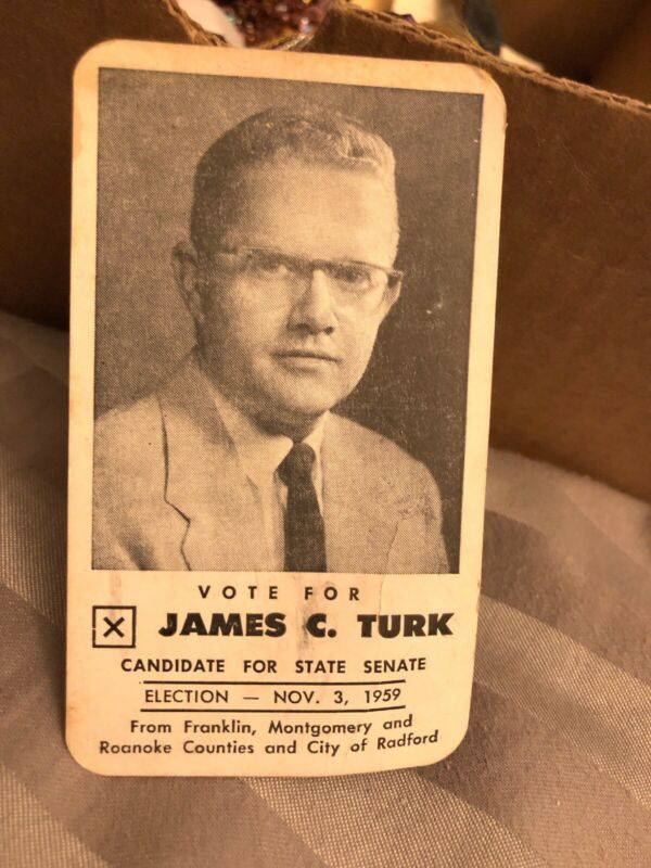 1959. VIRGINIA State Senate Roanoke Radford VA James C. Turk Candidate Card