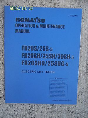 2001 Komatsu Electric Fork Lift Truck Fb20s Fb30sh-5 Fb20shg Operation Manual U