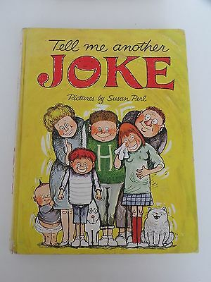 Tell Me Another Joke  Pictures By Susan Perl Grosset   Dunlap 1964