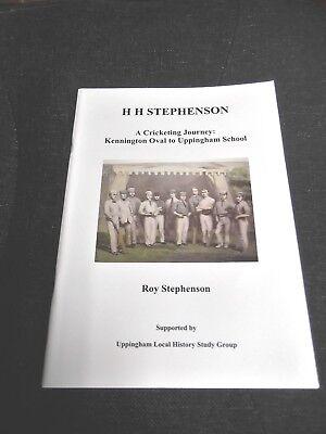 H.H.Stephenson - A Cricketing Journey: Kennington Oval to Uppingham School