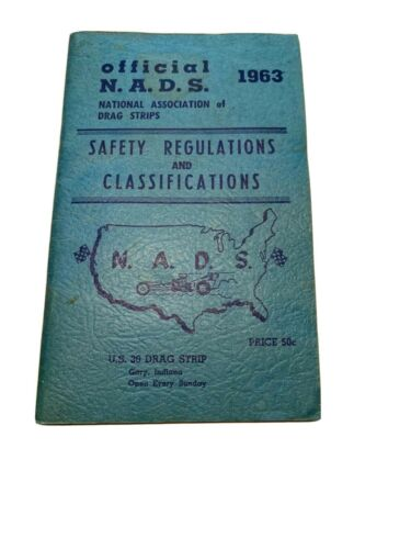 Used N. A. D. S. Safety Regulations and Classifications 1963 Manual Drag Racing