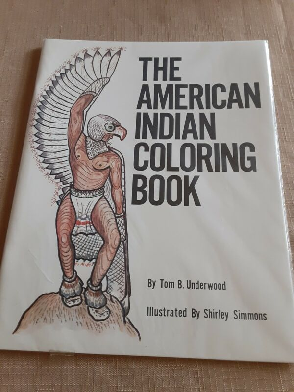 THE AMERICAN INDIAN COLORING BOOK - T. B. Underwood.Cherokee Publications