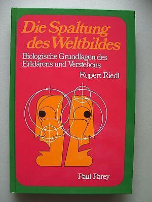 Spaltung des Weltbildes Biologische Grundlagen des Erklärens Verstehens 1985