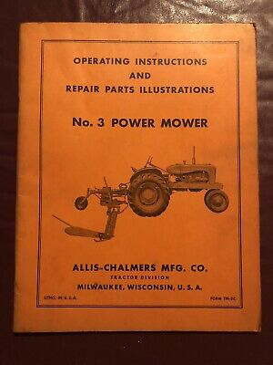 Allis-chalmers No. 3 Power Mower Operation Parts Manual. Tractor Farm. Old
