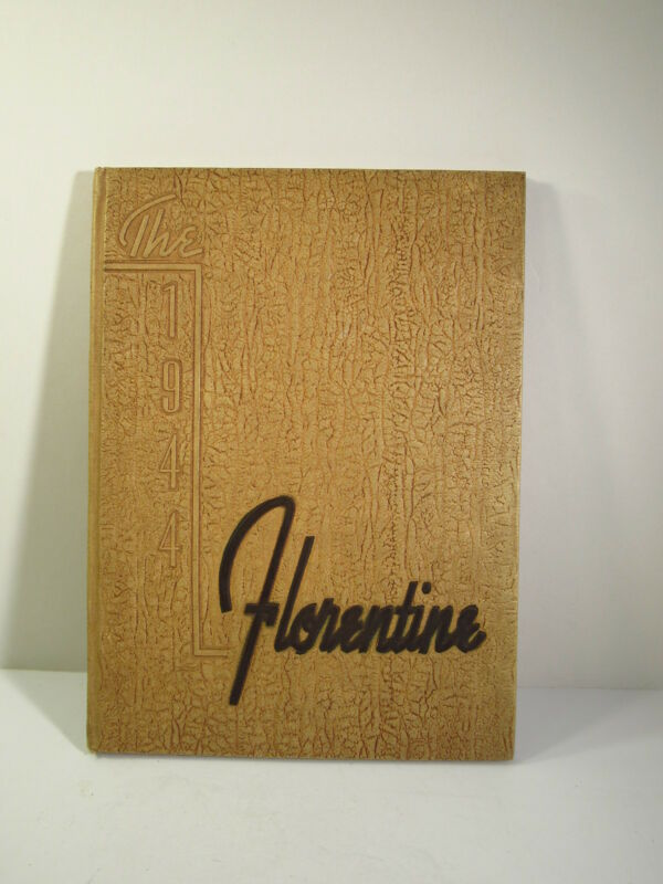 THE FLORENTINE - 1944 - HIGH SCHOOL YEARBOOK - FLORENCE HIGH SCHOOL - SC