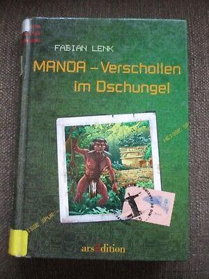 Manoa Verschollen im Dschungel Fabian Lenk Ab 9 Jahre  lesen Sie die Buchbeschre