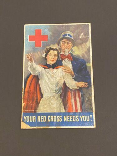 YOUR RED CROSS NEEDS YOU - WW2 Poster - ORIGINAL