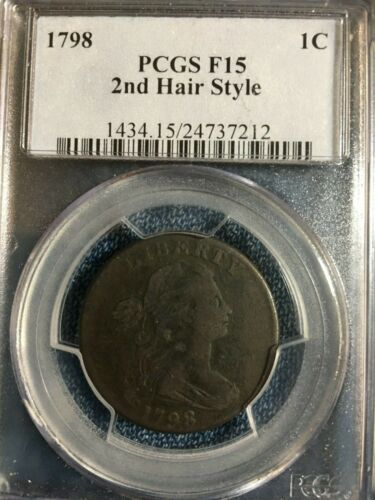 1798 LARGE CENT 2nd HAIR STYLE PCGS F-15