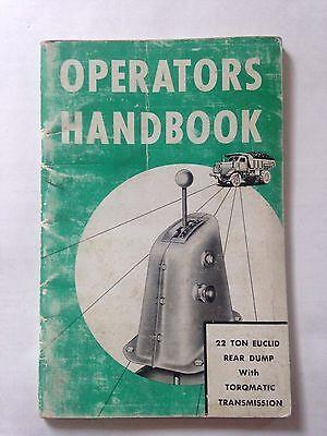 OPERATORS HANDBOOK 22 TON  EUCLID REAR DUMP TORQMATIC TRANSMISSION