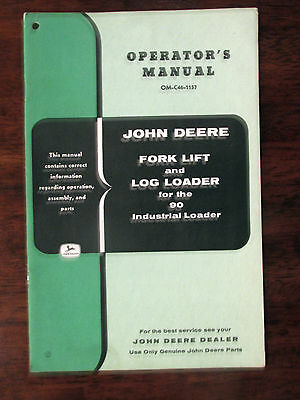 Original John Deere Tractor Operator Manual Fork Lift Log Loader 90 Industrial