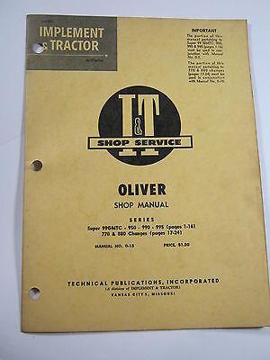 Oliver Super 99gmtc 950 990 995 770 880  Shop Manual It