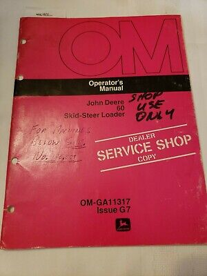John Deere 60 Skid Steer Loader Original Owners Operators Manual
