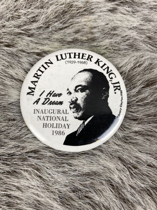 Martin Luther King Inaugural National Holiday 1986 pin VINTAGE