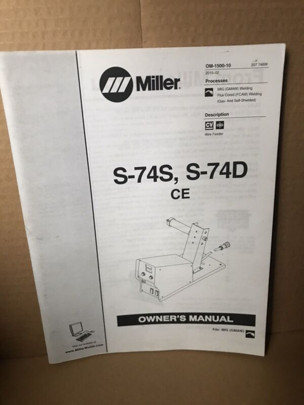 Miller Welder S-74S And S-74D CE Owners Manual Mig OM-1500-10