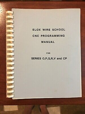 Elox Wire School Cnc Programming Manual Series Opqrv Cp