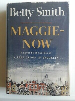 Rare as SIGNED Betty SMITH ~Maggie-Now~ 1st Ed stated~flat-