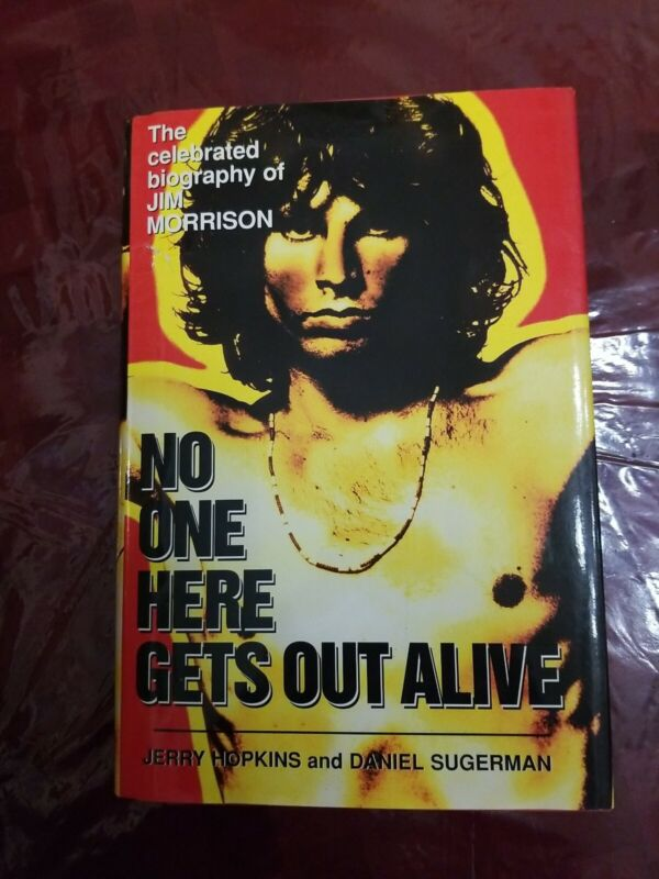 THE DOORS. NO ONE HERE GETS OUT ALIVE HARBACK