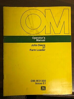 John Deere Owners Manual 37 Farm Loader Omw21300