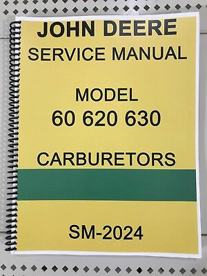60 620 630 John Deere Carburetor Dealer Service Manual Repair Adjust Tuning
