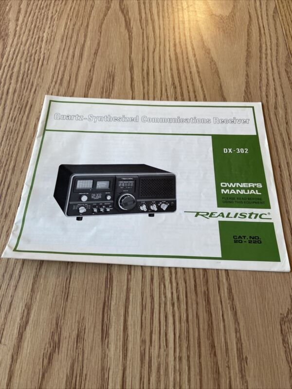 Owner's Manual Realistic DX-302 Quartz Synthesized Communications Receiver
