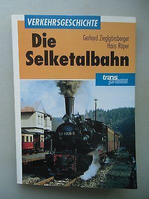 Die Selketalbahn Verkehrsgeschichte 1991 Eisenbahn