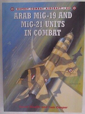 Osprey Book   Arab Mig 19   Mig 21 Units In Combat  Combat Aircraft 44